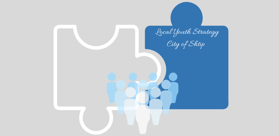 Local Youth Strategy for the City of Shtip